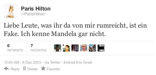 Tweet von @ParisHilton, idem sie auf deutsch erklärt, der vorherige Tweet sei ein Fake, sie kenne Mandela gar nicht